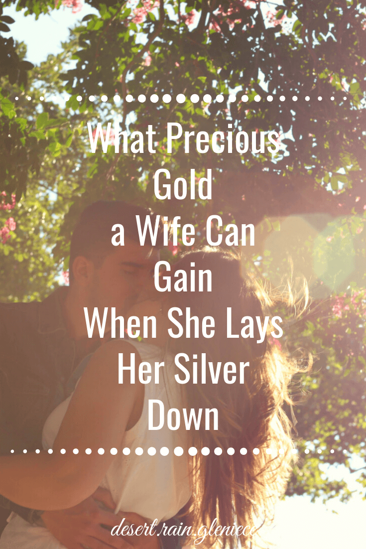 We women have only have so much time. But something extraordinary happens when we trade our ordinary silver moments for God's precious gold. #godlymarriage, #christianwfe, #timemanagement, #givingourtime