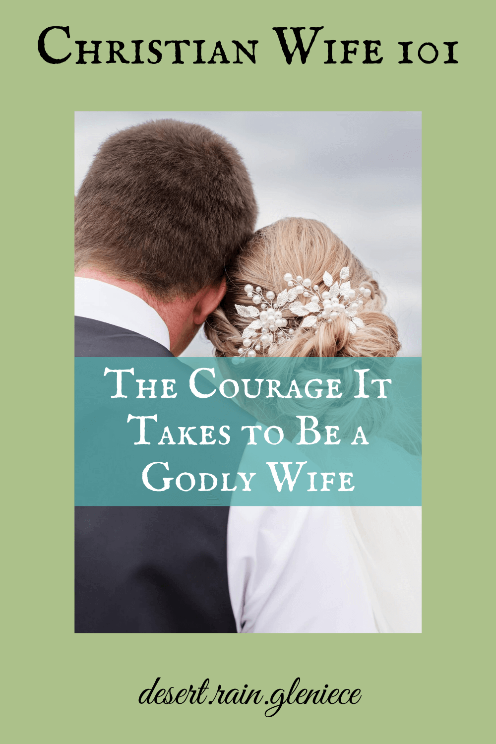 Godly submission is the hardest, bravest thing a wife can do. When she trusts God's plan without fear, marital peace will be her reward. #christianwife101, #godlymarriage, #submission, #maritalpeace
