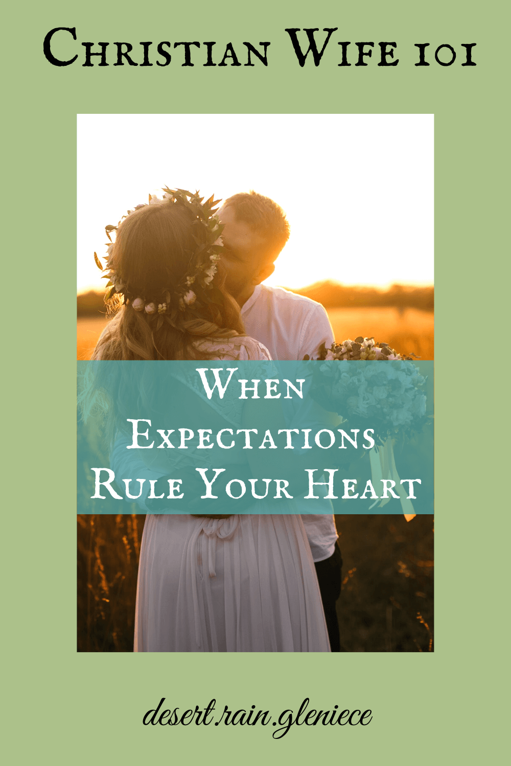 Expectations never go away, do they? As Christian wives, we can let them make us bitter or make us content depending on how much power we give them over our hearts. #christianwife101, #expectations, #tears, #contentment