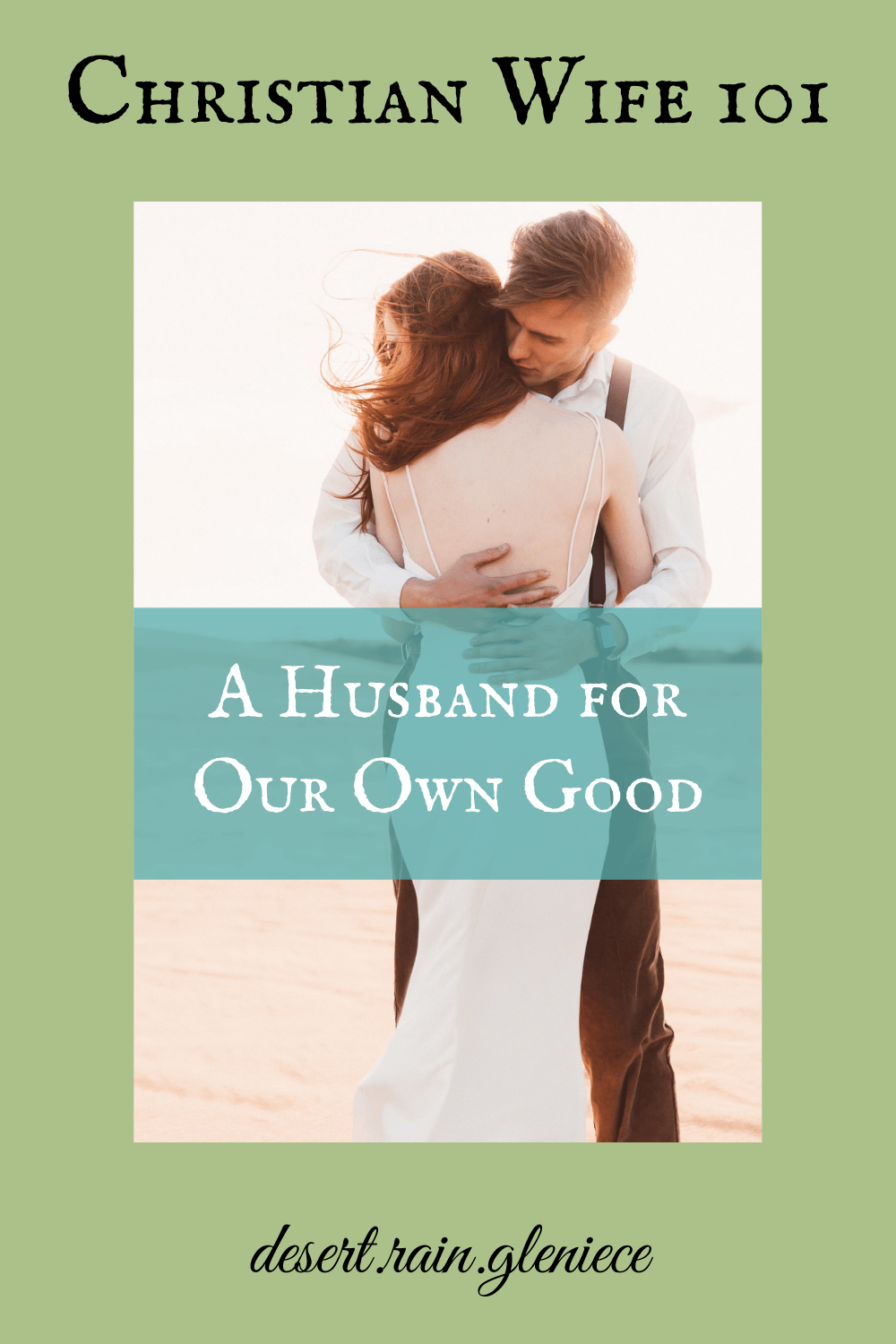 As a starry-eyed bride, our husband's purpose was to fulfill our desires. We had no idea God's purpose for him was for our own spiritual good. #christianwife101, #godlyhusband, #godlysubmission, #godlywife